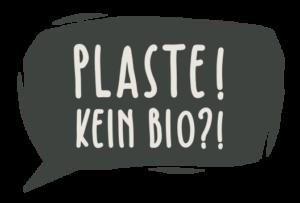 bio-ohne-plaste_typo_sprechblase_plaste-kein-bio